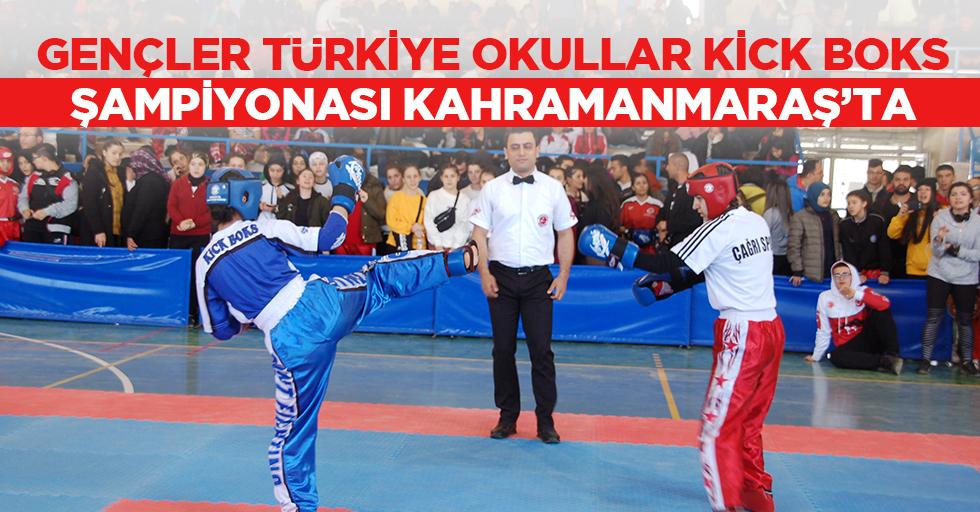 Gençler Türkiye Okullar Kick Boks Şampiyonası Kahramanmaraş'ta
