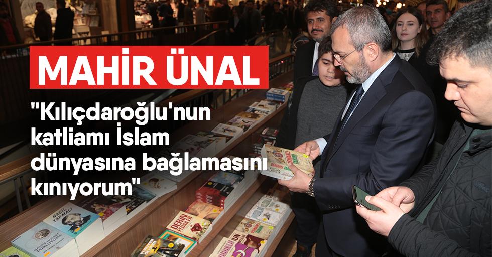 """""""Kılıçdaroğlu'nun katliamı İslam dünyasına bağlamasını kınıyorum"""""""