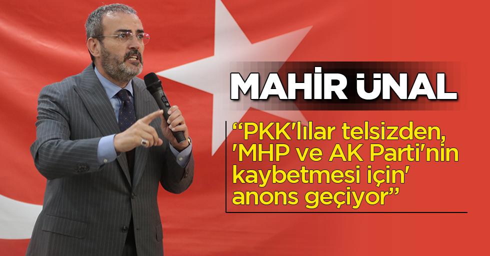 """""""PKK'lılar telsizden, 'MHP ve AK Parti'nin kaybetmesi için' anons geçiyor"""""""