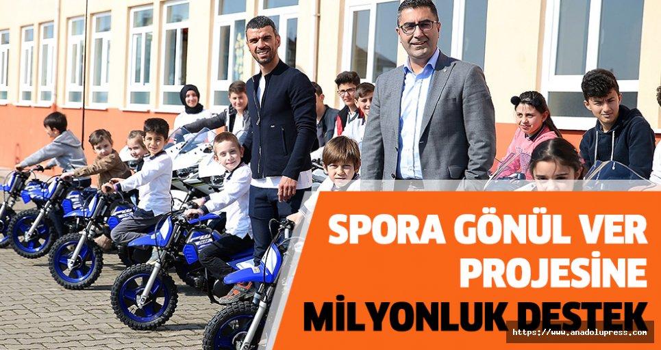 Spora gönül ver' projesine milyonluk destek