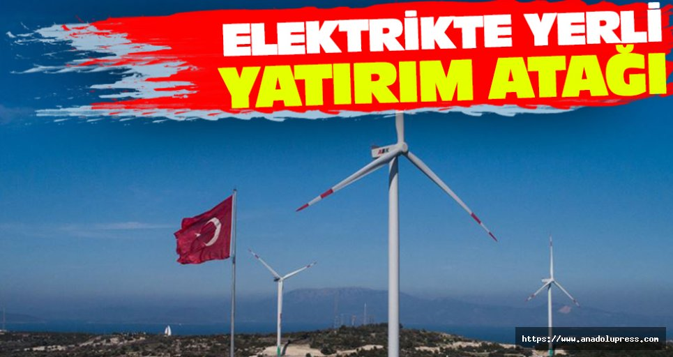 Elektrikte Yerli Yatırım Atağı