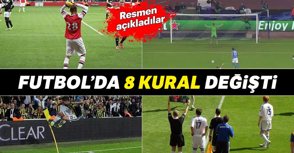 Futbolda 8 kural değişti!
