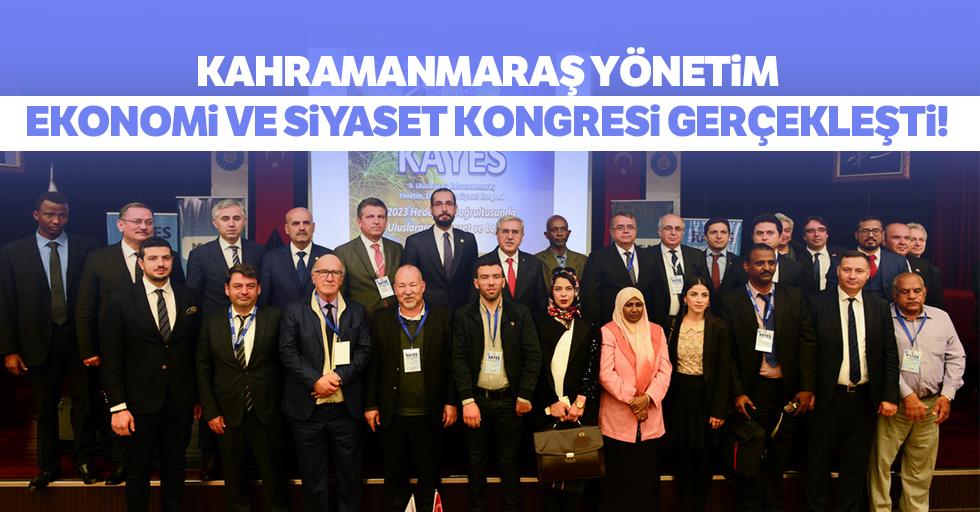 Kahramanmaraş yönetim ekonomi ve siyaset kongresi gerçekleşti!