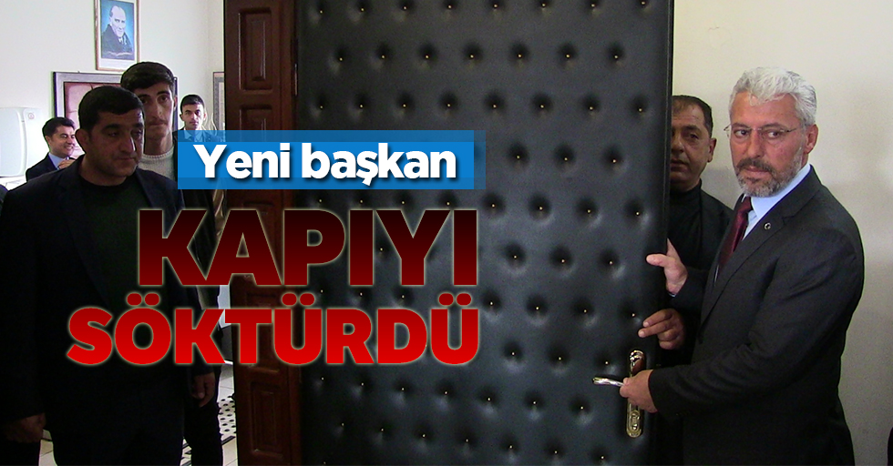 Kahramanmaraş'ta yeni başkan makam kapısını söktü!