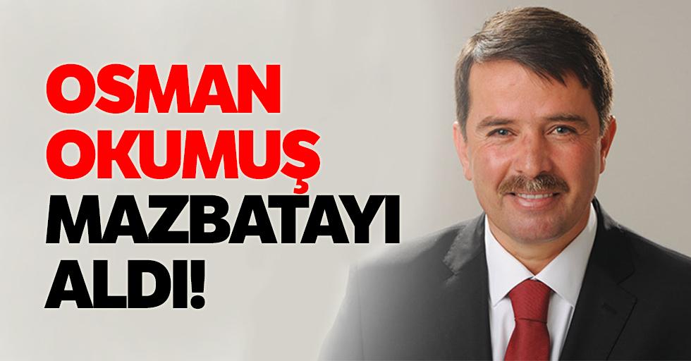 Osman Okumuş mazbatayı aldı!