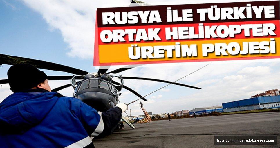 Rusya ile Türkiye ortak helikopter üretim projesi