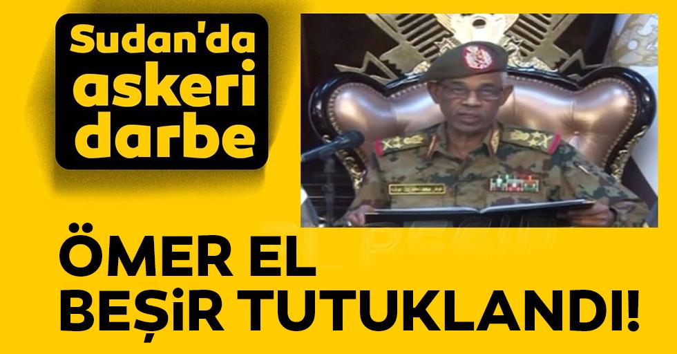 Sudan'da askeri darbe! Ömer El Beşir Tutuklandı