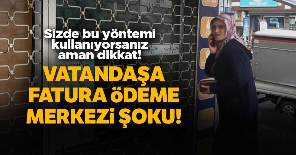 Sultangazi'de 'fatura ödeme merkezi' dolandırıcılığı!