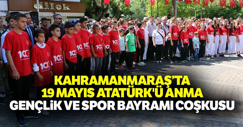 Kahramanmaraş'ta 19 Mayıs Atatürk'ü Anma, Gençlik ve Spor bayramı coşkusu