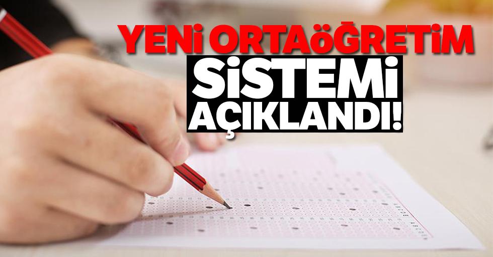 Yeni ortaöğretim sistemi açıklandı!