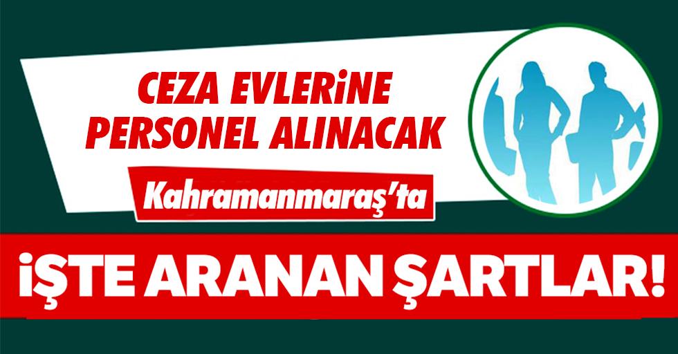 Kahramanmaraş'ta ceza evlerine personel alınacak