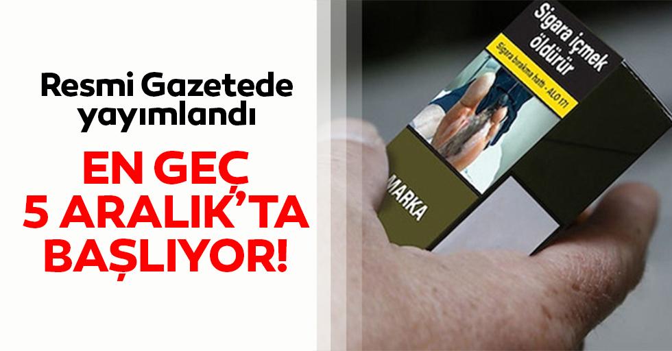Tütün ürünlerinde düz paket uygulamasına aralıkta geçilecek