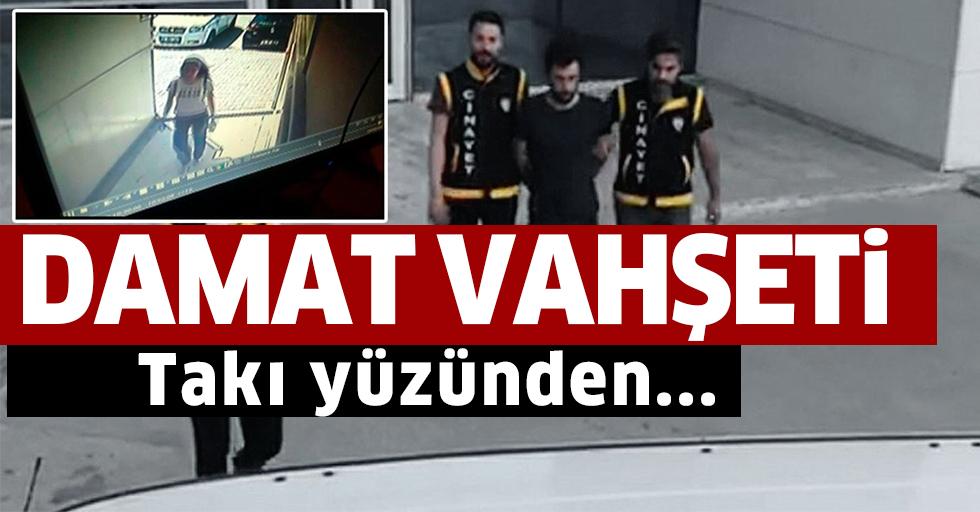 Bursa'da damat vahşeti!