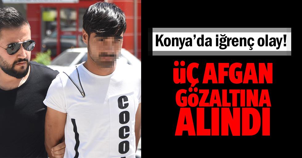 Konya'da iğrenç olay! 3 Afgan gözaltına alındı