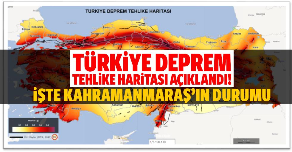 Türkiye deprem tehlike haritası açıklandı! İşte Kahramanmaraş'ın durumu