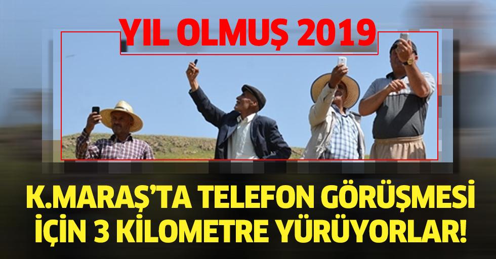 Yıl olmuş 2019, telefon görüşmesi için 3 kilometre yürüyorlar!