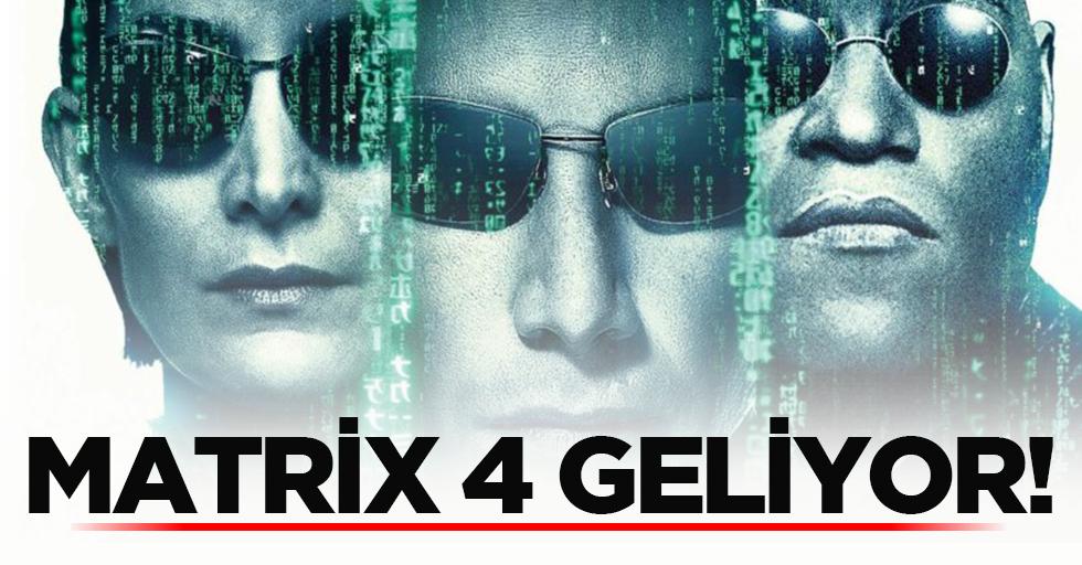 Matrix4 geliyor!