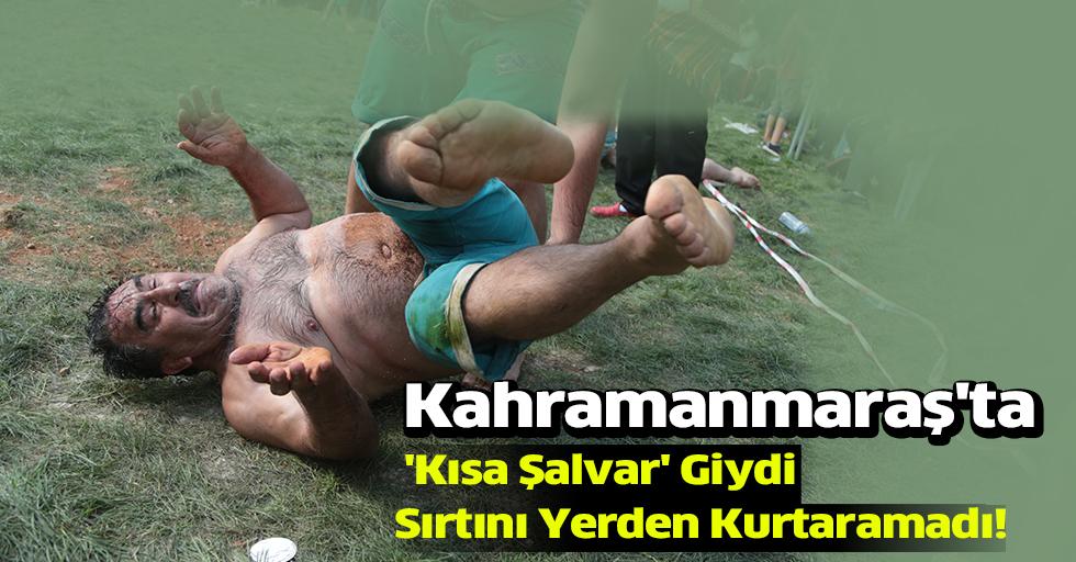 Kahramanmaraş'ta 'Kısa Şalvar' Güreşleri