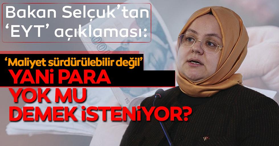 Bakan Zehra Zümrüt Selçuk'tan 'EYT' açıklaması!