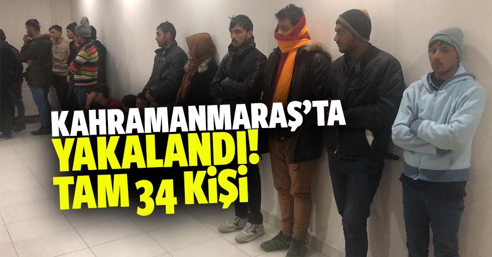 Kahramanmaraş'ta yakalandı! Tam 34 kişi!