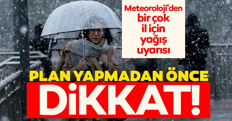 Meteoroloji'den uyarı geldi!