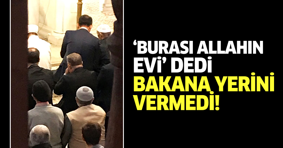 Vatandaş, Bakan Kurum'a camide yerini vermedi