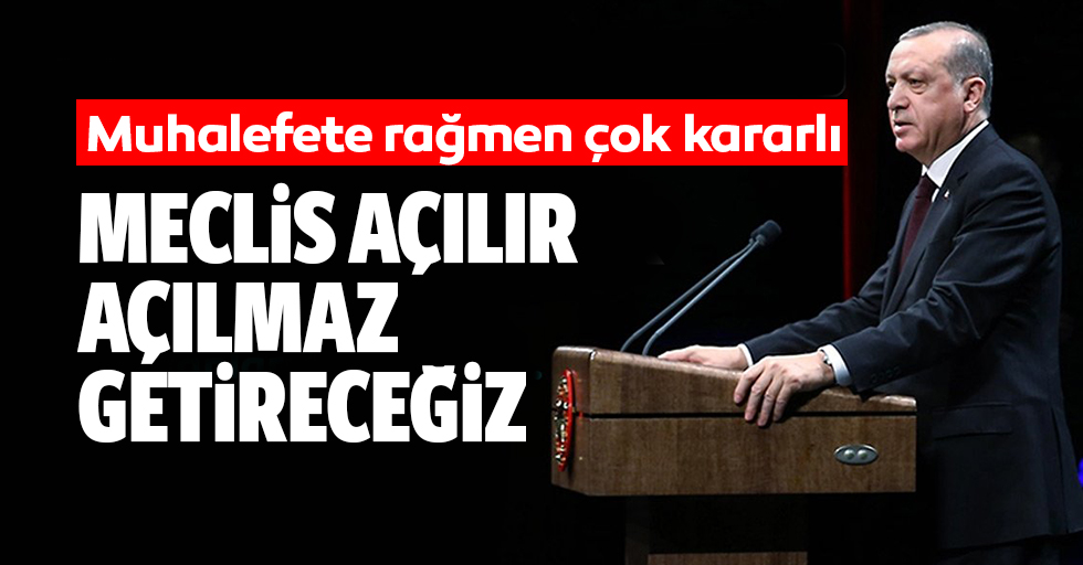 Erdoğan kesin konuştu!