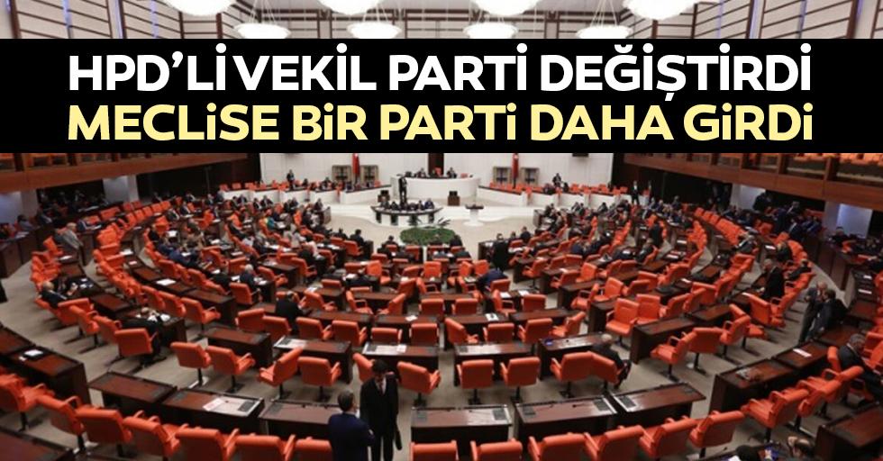 Hpd'li Vekil Parti Değiştirdi, Meclise Bir Parti Daha Girdi