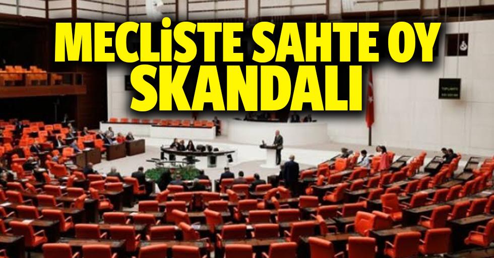 Mecliste sahte oy skandalı
