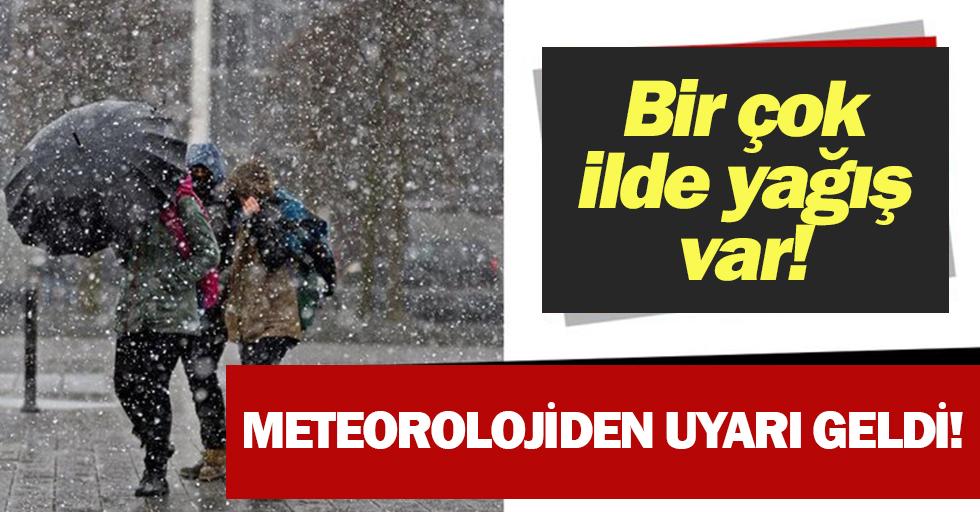 Meteorolojiden uyarı geldi!