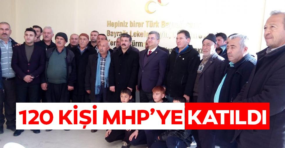 120 kişi MHP'ye katıldı