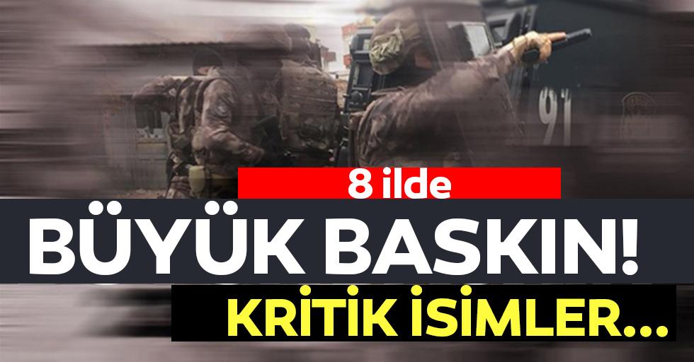 Adana merkezli 8 ilde operasyon