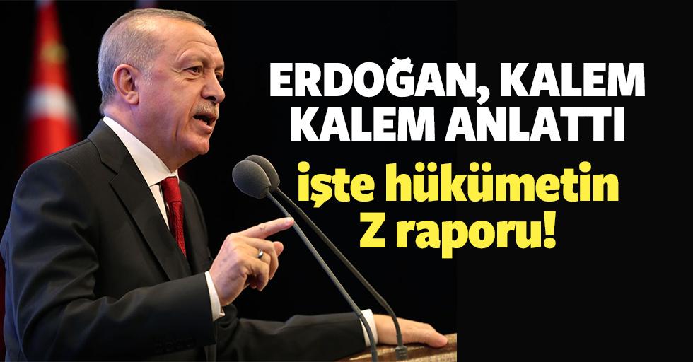 Başkan Erdoğan, kalem kalem anlattı!