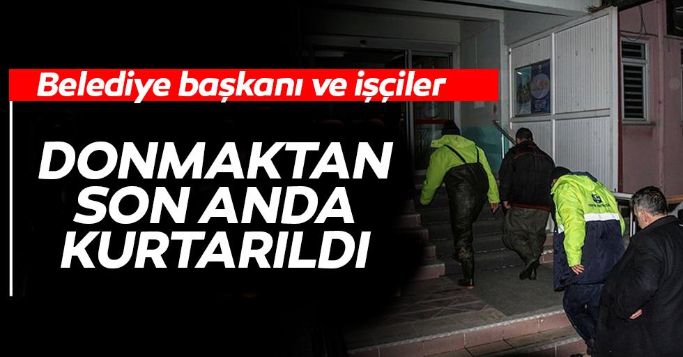 Belediye Başkanı ve İşçiler Donmaktan Son Anda Kurtarıldı