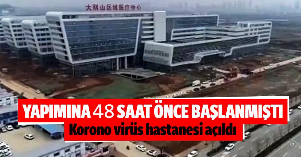Çin'de insanüstü çaba! Yapımına yeni başlanan koronavirüs hastanesi 48 saatte tamamlandı