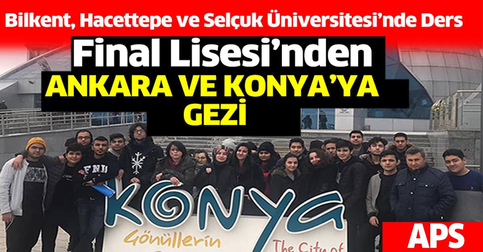 Final Lisesi'nden Ankara ve Konya Gezisi