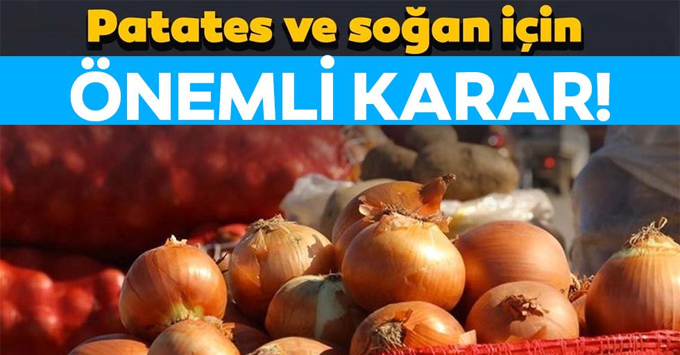 Kuru soğan ve patateste yurt dışı satışına kısıtlama