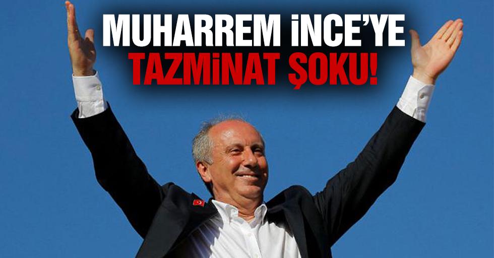 Muharrem İnce, Recep Tayyip Erdoğan'a tazminat ödeyecek