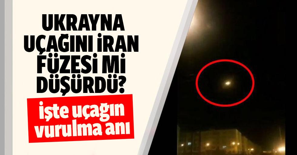Ukrayna uçağını İran füzesi mi düşürdü?