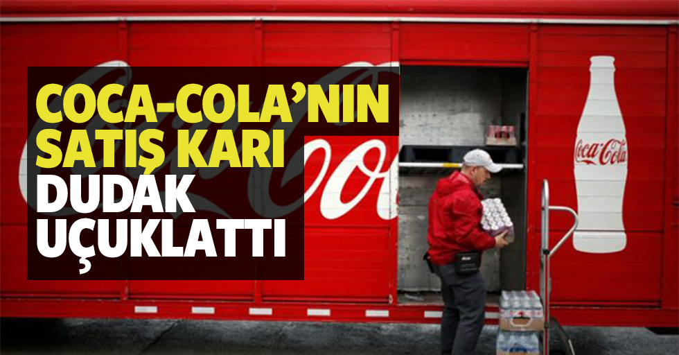Coca-Cola'nın Satış Karı Dudak Uçuklattı