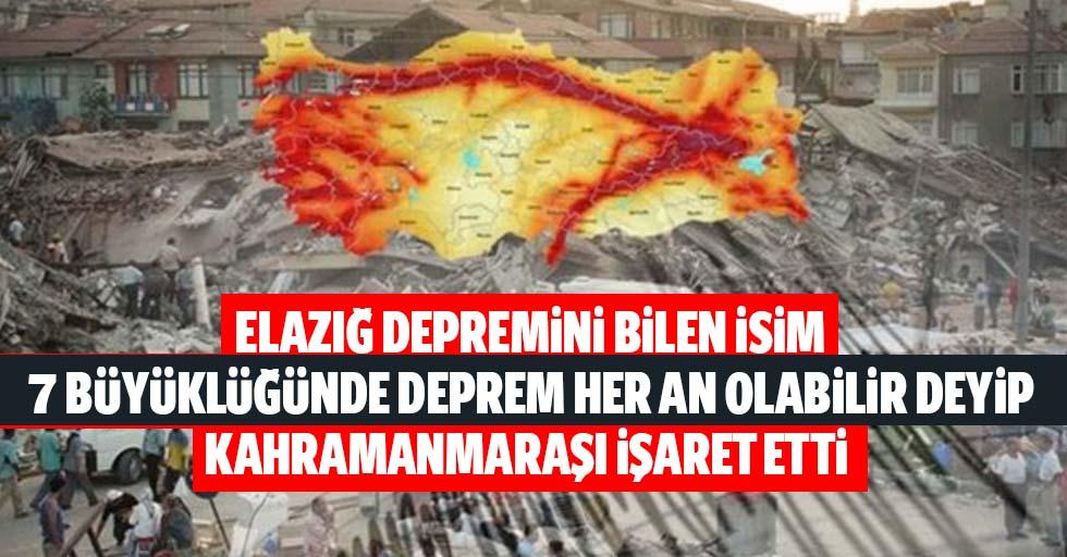 Elazığ depremini bilen isim 7 büyüklüğünde deprem her an olabilir deyip Kahramanmaraş'ı işaret etti