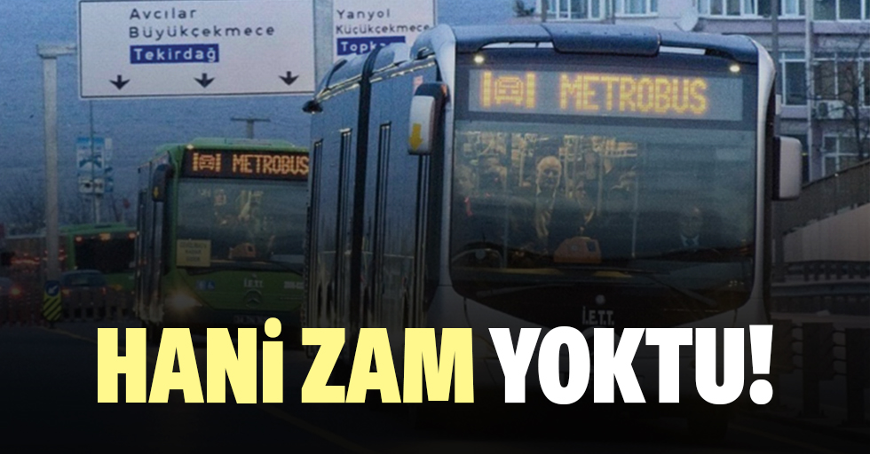 İstanbul'da toplu taşıma ücretlerine yüzde 35 zam!