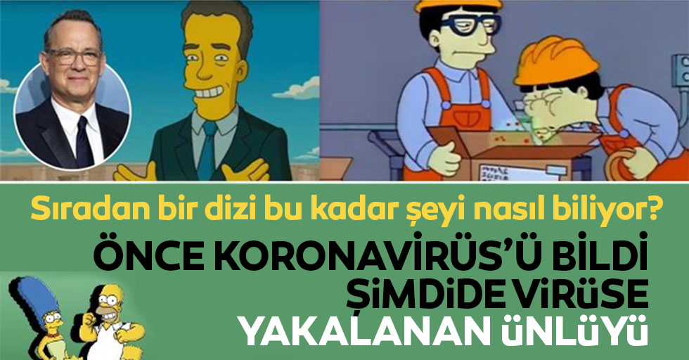 The Simpsons Tom Hanks'i de koronavirüsü de bildi!