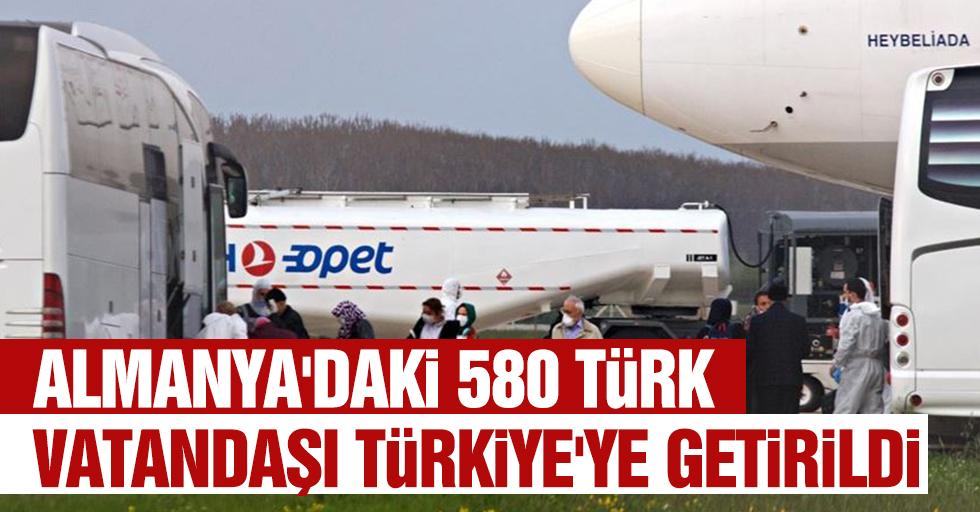 Almanya'daki 580 Türk Vatandaşı Türkiye'ye Getirildi