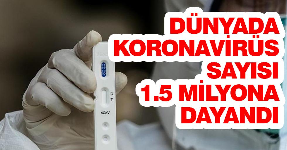 Dünya genelinde Kovid-19 bulaşan kişi sayısı 1 milyon 433 bini geçti