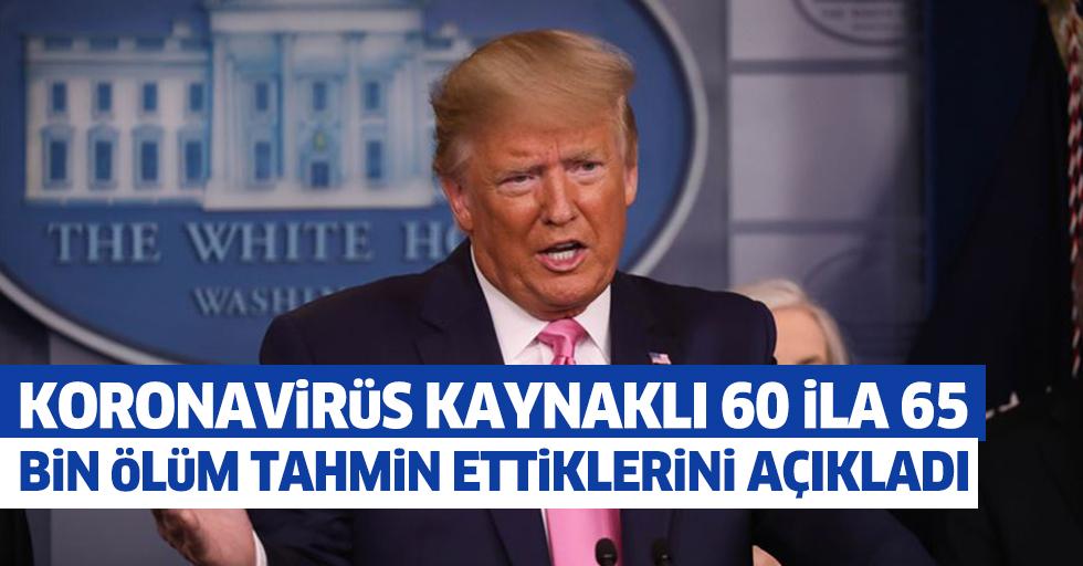 Trump, Koronavirüs Kaynaklı 60 İla 65 Bin Ölüm Tahmin Ettiklerini Açıkladı