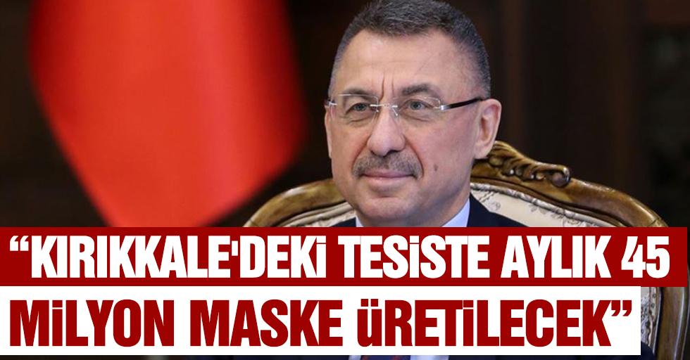 """""""Kırıkkale'deki tesiste aylık 45 milyon maske üretilecek"""""""