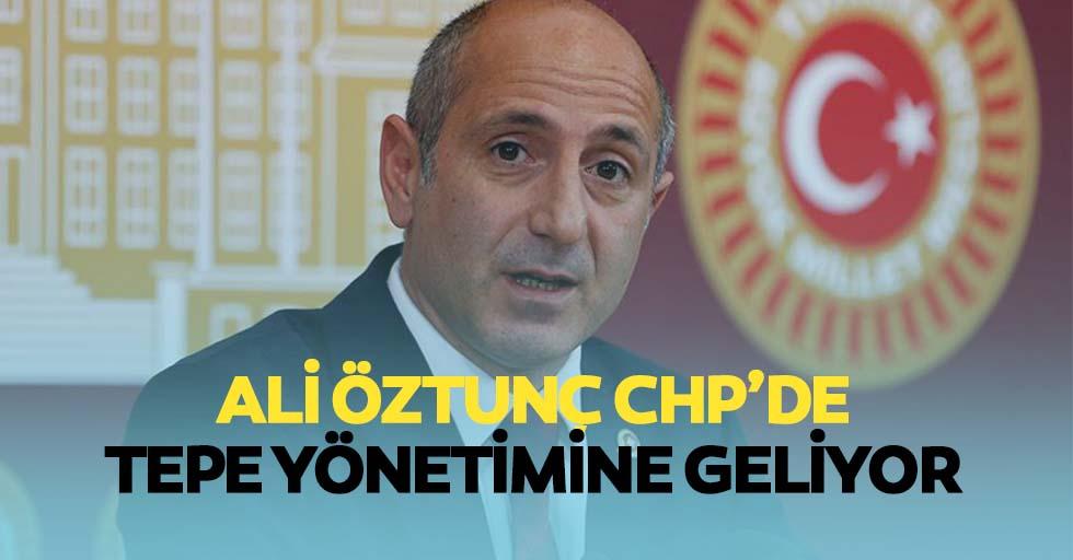 Ali Öztunç CHP'de tepe yönetimine geliyor
