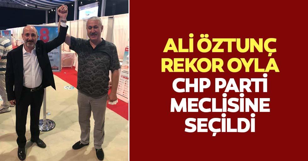 Ali Öztunç rekor oyla CHP parti meclisine seçildi