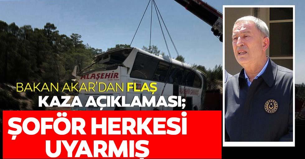 Bakan Akar, 5 askerimizi kaybettiğimiz kazayla ilgili konuştu